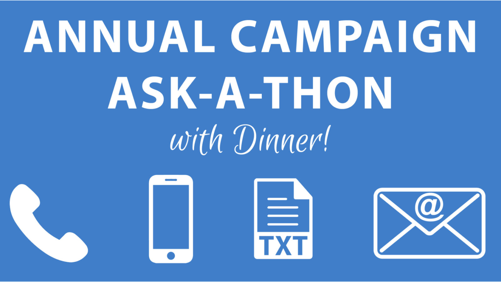 Annual Fundraising Campaign Ask-a-thon