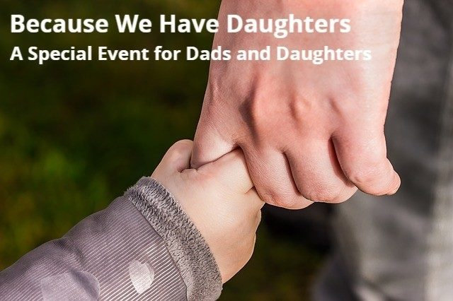 Because We Have Daughters