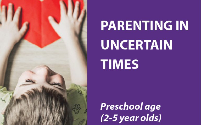 Parenting Preschoolers in Uncertain Times (2-5 years)