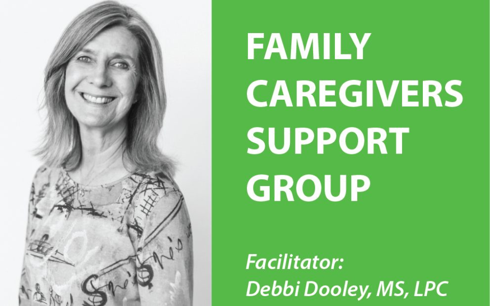 Family Caregiver Support Group with Debbi Dooley