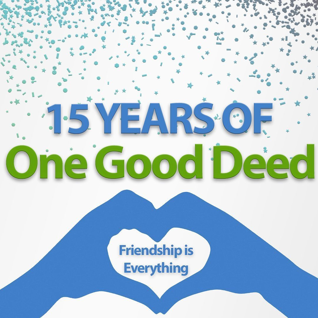 Celebrating 15 Years of One Good Deed