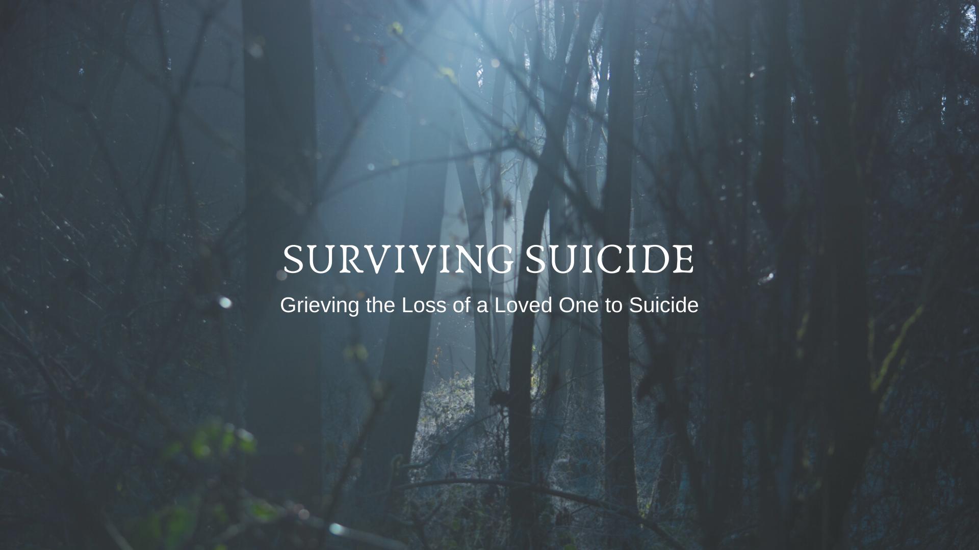 Surviving Suicide