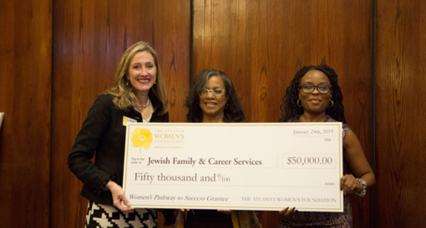 The Atlanta Women's Foundation Awards $500,000 for Workforce Development  Recipients Include DeKalb-based Jewish Family & Career Services