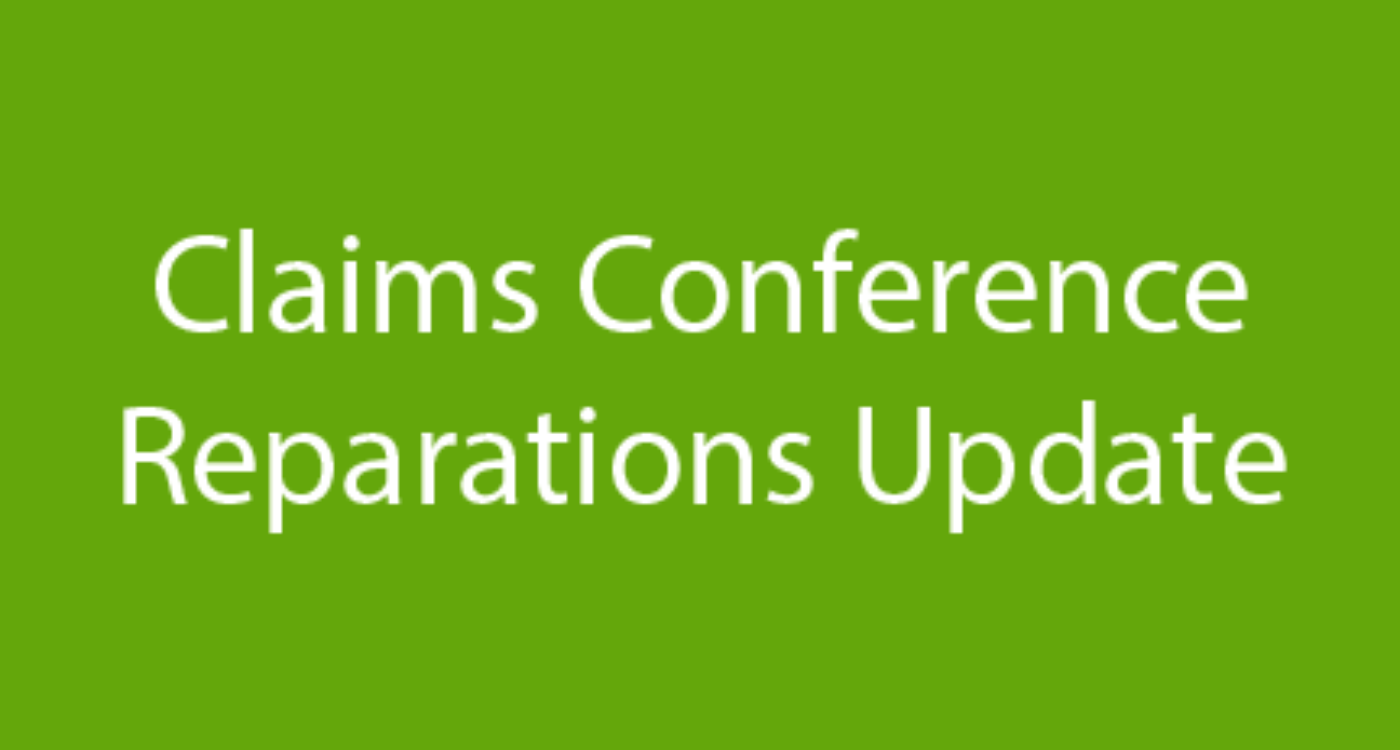 Claims Conference Reparations Update